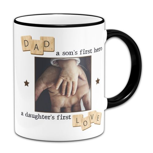 Personalised Dad, A Son's First Hero, A Daughter's First Love Novelty Gift Mug - Black Handle/Rim